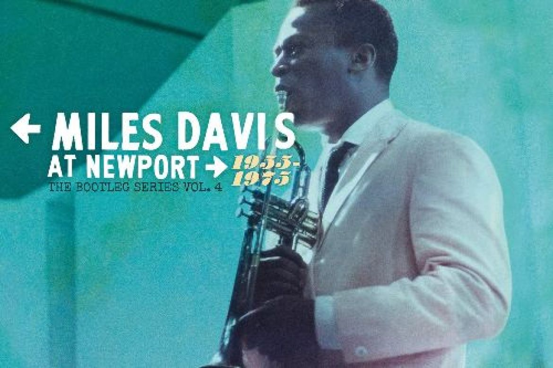 Miles Davis At Newport 1955-1975: The Bootleg Series – Volume 4