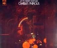 Charles Mingus - Let My Children Hear Music