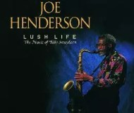 Joe Henderson - Lush Life: The Music of Billy Strayhorn