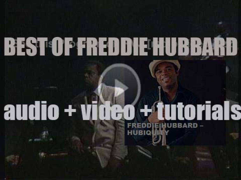 We remember Freddie Hubbard 'Hubiquity'