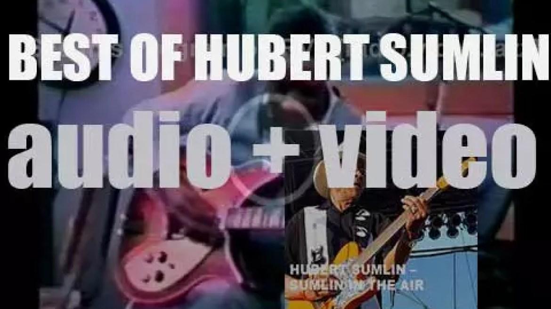 We remember Hubert Sumlin. 'Sumlin In The Air'