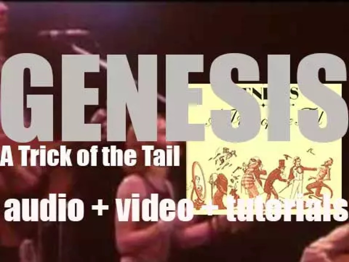 Charisma Records publish Genesis' seventh album : 'A Trick of the Tail'