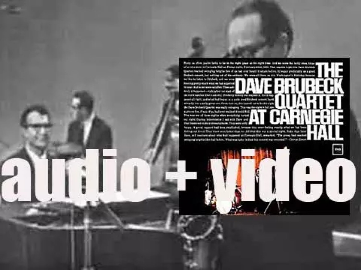 The Dave Brubeck Quartet performs (and records) 'At Carnegie Hall' (1963)