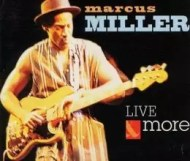 Marcus Miller - Live & More
