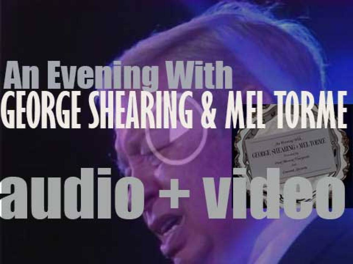 Concord tape 'An Evening with George Shearing & Mel Tormé' (1982)