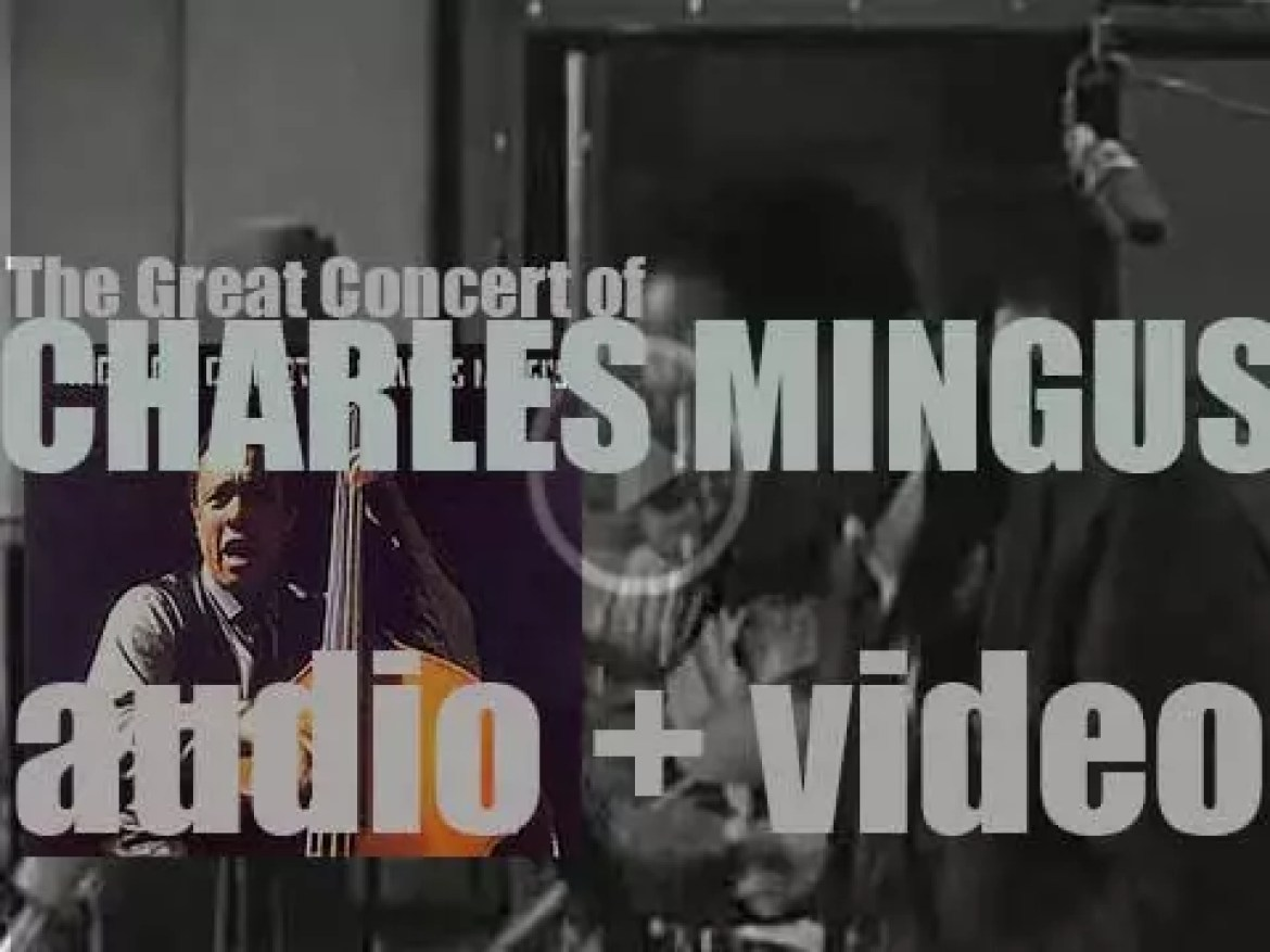 'The Great Concert of Charles Mingus' is recorded in Paris with Eric Dolphy, Clifford Jordan et al (1964)