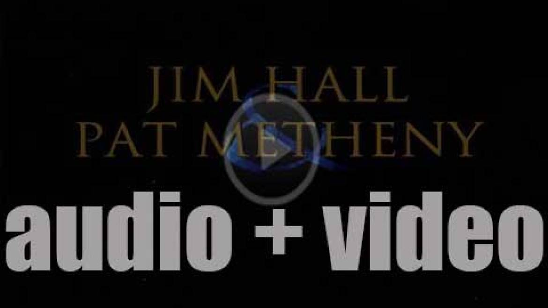 Telarc publish 'Jim Hall & Pat Metheny' recorded live or in studio (1999)
