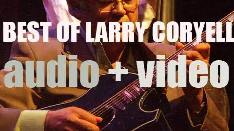 We remember Larry Coryell