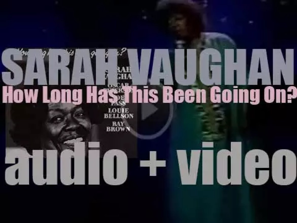 Sarah Vaughan records 'How Long Has This Been Going On?' with Oscar Peterson quartet (1978)