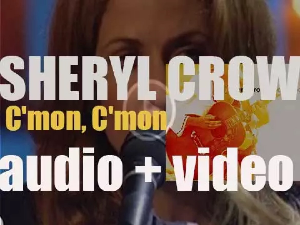 Sheryl Crow releases her fourth album : 'C'mon, C'mon' featuring 'Soak Up the Sun' (2002)