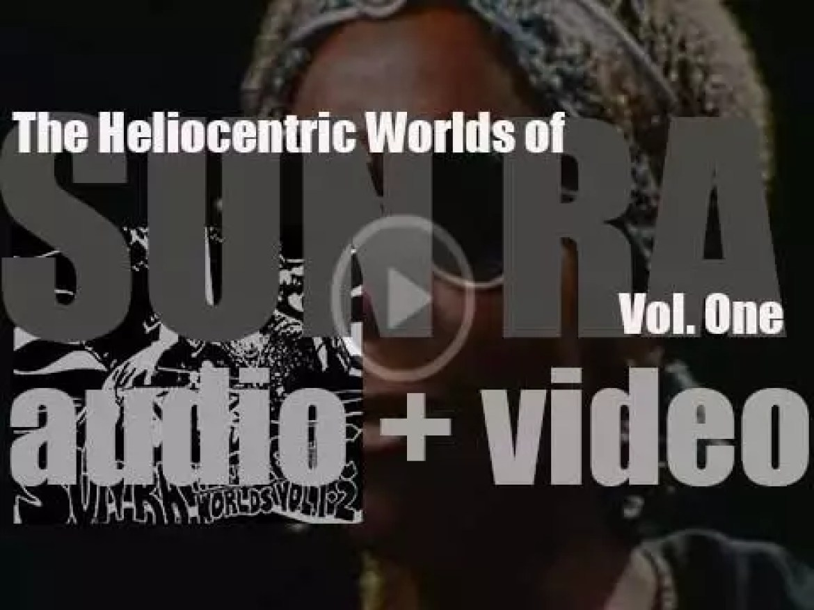 Sun Ra records 'The Heliocentric Worlds of Sun Ra, Volume One' with his Solar Arkestra (1965)