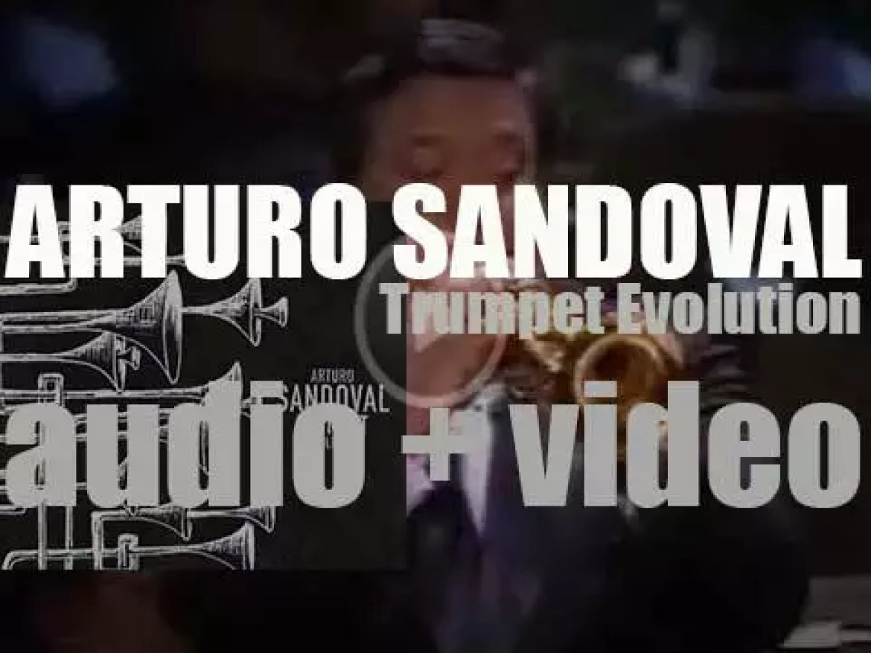 Arturo Sandoval releases 'Trumpet Evolution' (2003)