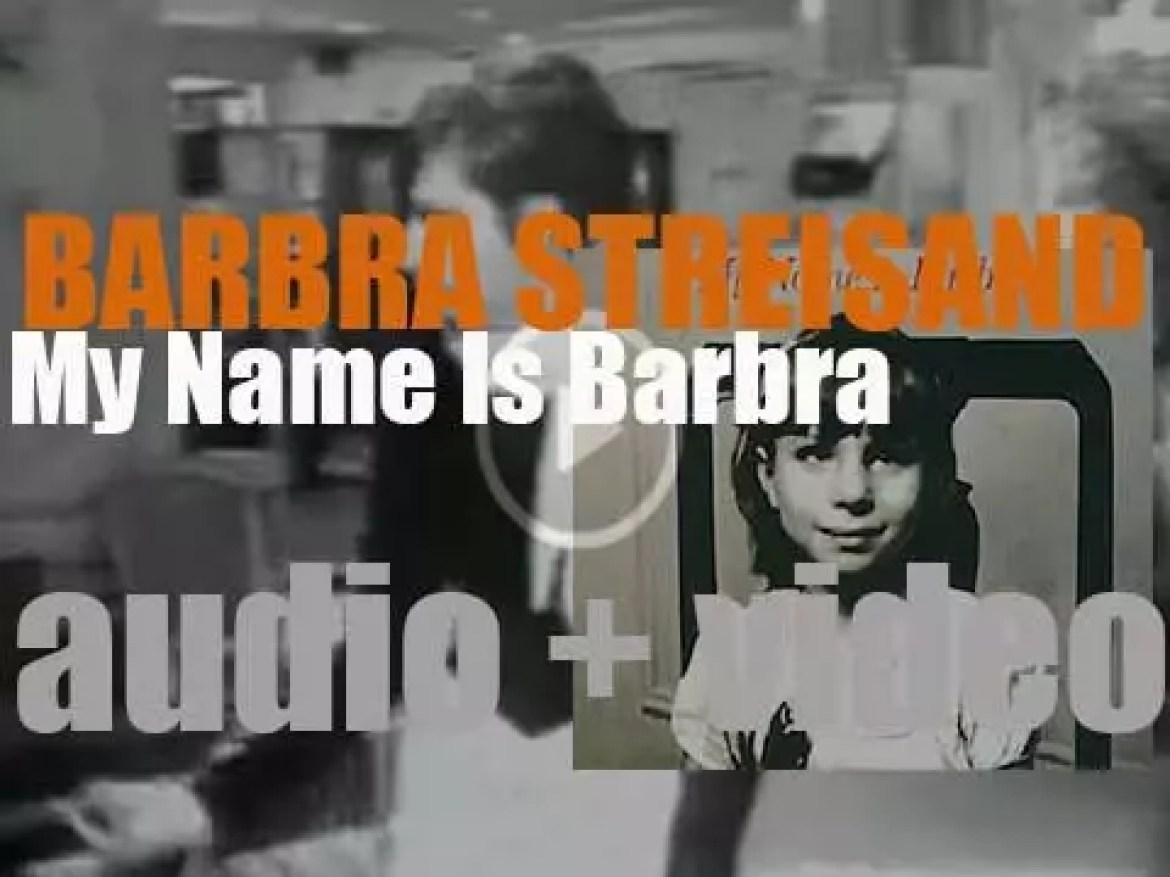 Barbra Streisand releases 'My Name Is Barbra' in conjunction with a a television special (1965)