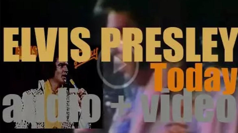 Elvis Presley releases his last studio album : 'Today' featuring ' T-R-O-U-B-L-E' (1975)