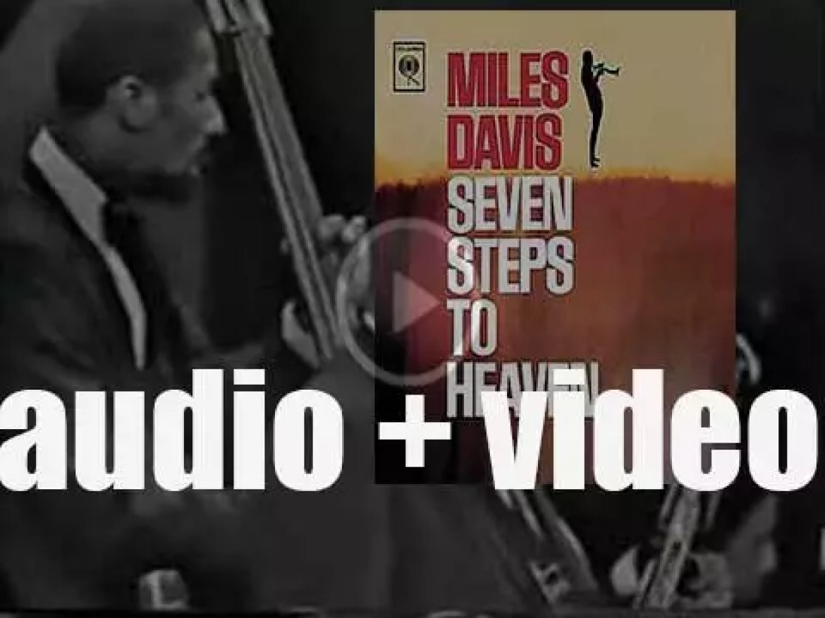 Miles Davis records 'Seven Steps to Heaven' produced By Teo Macero for Columbia (1963)