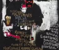 Miles Davis & Robert Glasper  - Everything