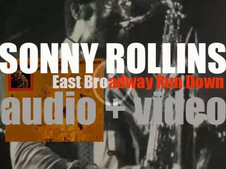 Sonny Rollins records 'East Broadway Run Down' with Freddie Hubbard, Jimmy Garrison and Elvin Jones (1966)