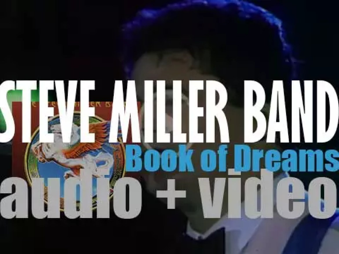 The Steve Miller Band release 'Book of Dreams,' their tenth album (1977)