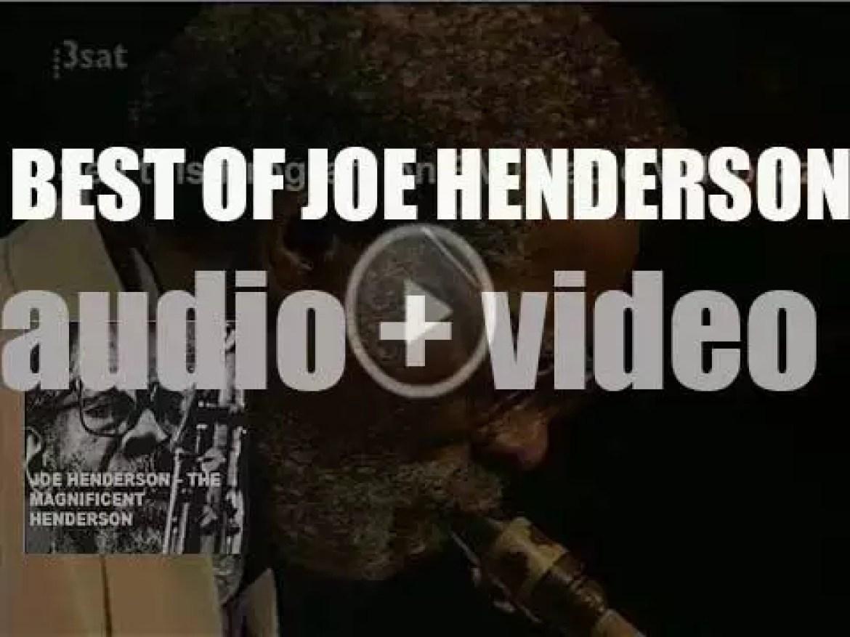 We remember Joe Henderson. 'The Magnificent Henderson'