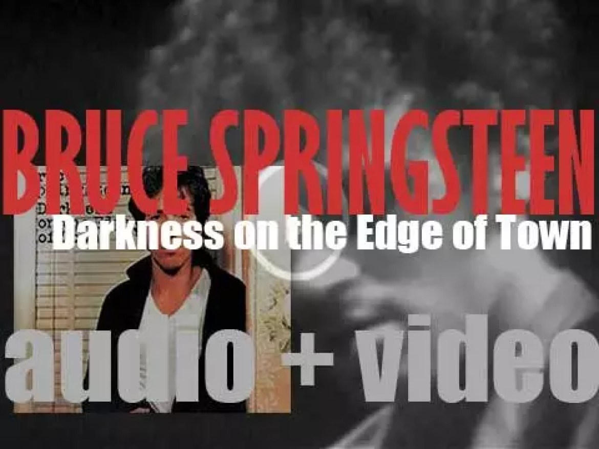 Columbia publish Bruce Springsteen's 'Darkness on the Edge of Town,' his fourth album (1978)