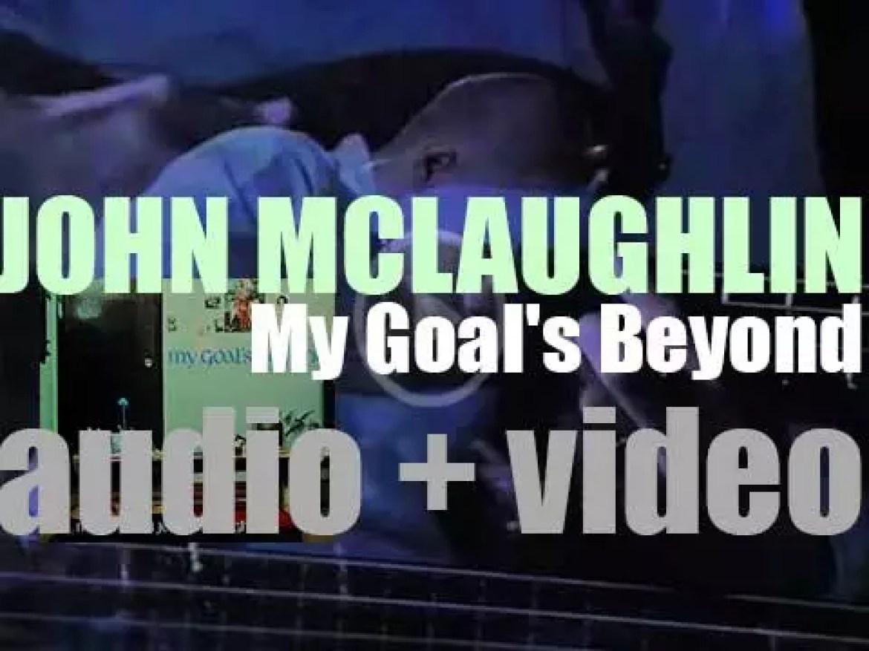 Douglas Records publish John McLaughlin's 'My Goal's Beyond,' his third solo album (1971)
