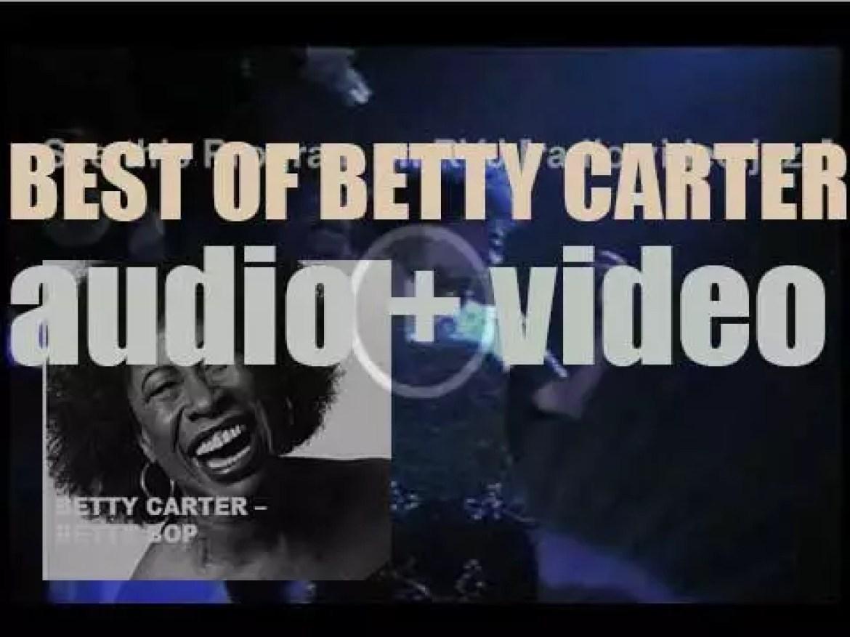We remember Betty Carter. 'Betty Bop'