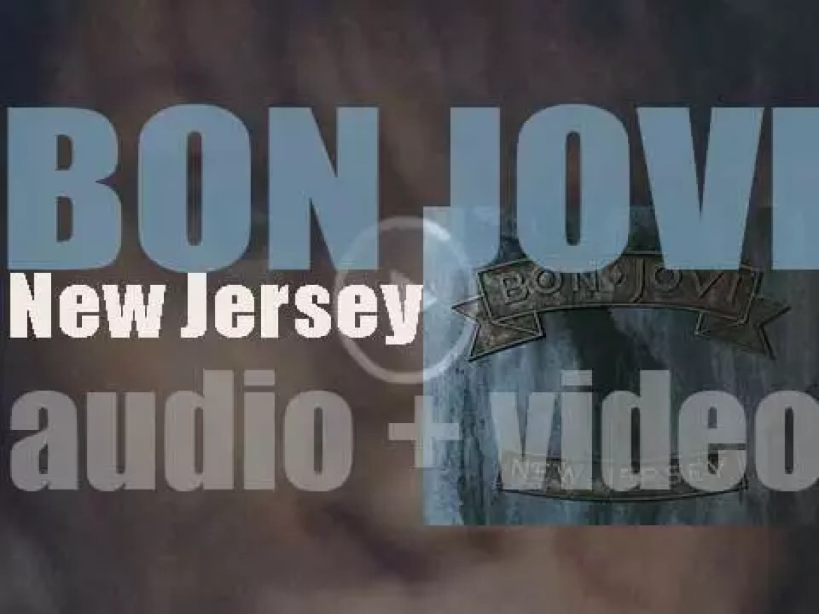 Bon Jovi release 'New Jersey,' their fourth album featuring 'Bad Medicine' and 'I'll Be There for You' (1988)