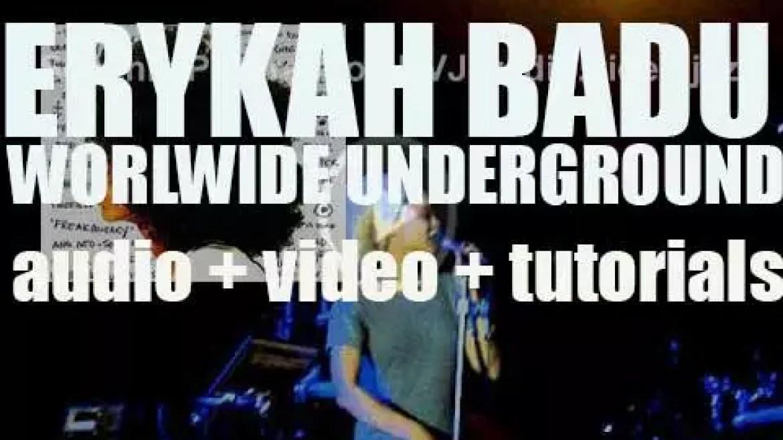 Erykah Badu releases 'Worldwide Underground,' her third studio album featuring 'Love of My Life (An Ode to Hip-Hop)' (2003)