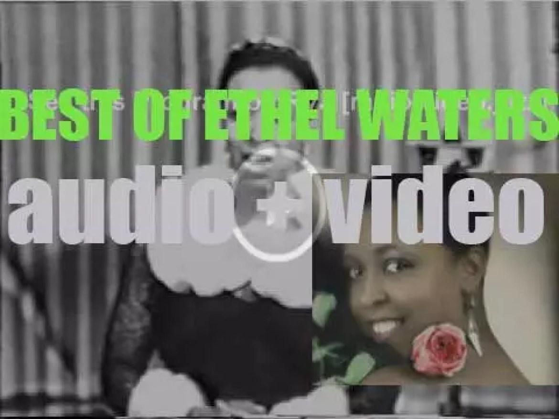 We remember Ethel Waters. 'Blue Waters'