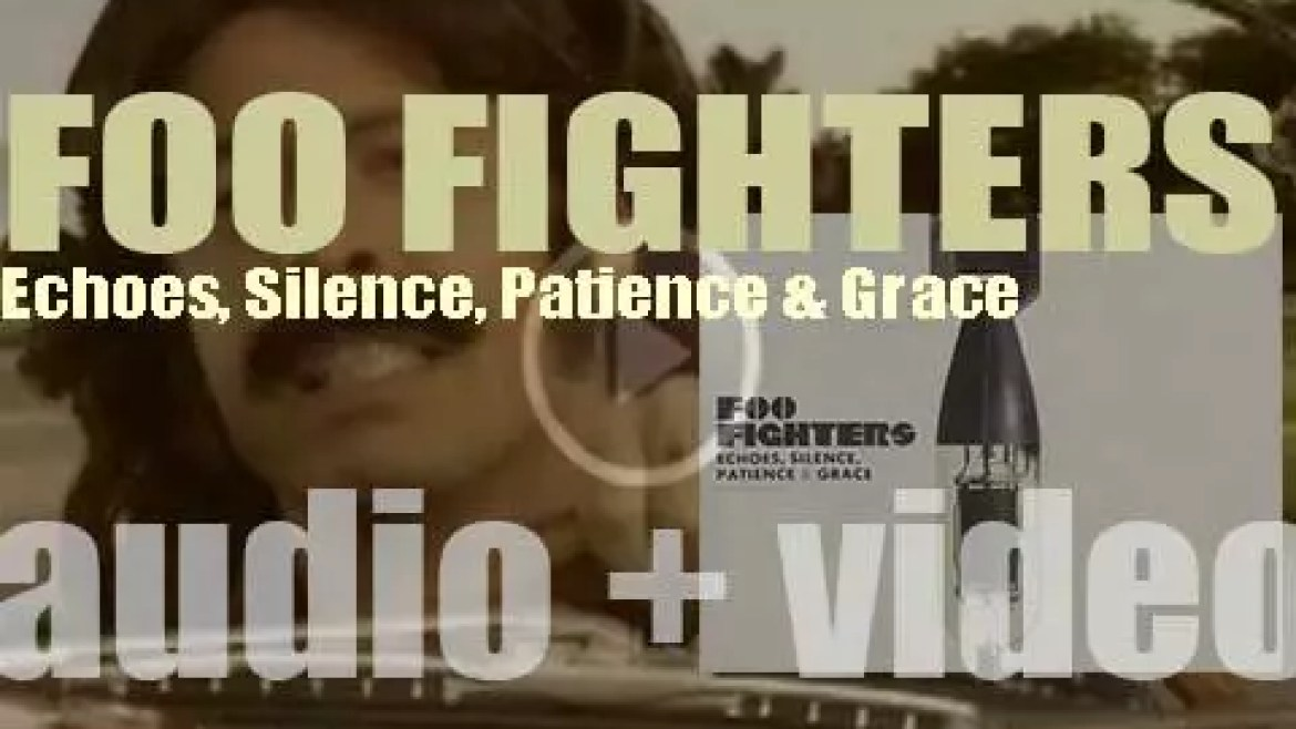 Foo Fighters release their sixth album : 'Echoes, Silence, Patience & Grace' featuring 'The Pretender' (2007)
