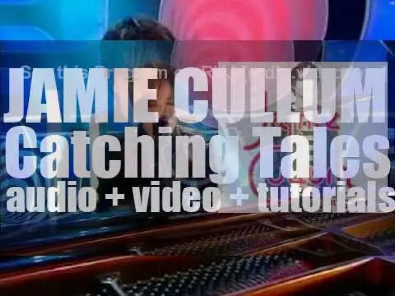 Jamie Cullum releases  his fourth album : 'Catching Tales' (2005)