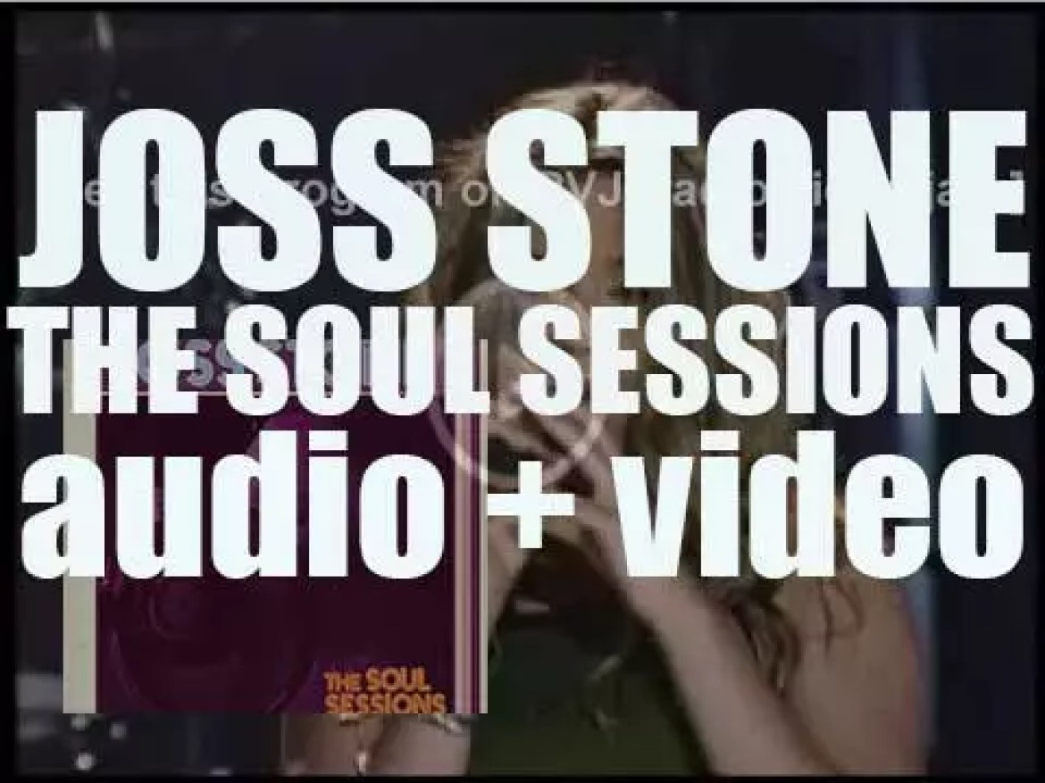 Joss Stone releases her debut album : 'The Soul Sessions' featuring 'Super Duper Love' (2003)