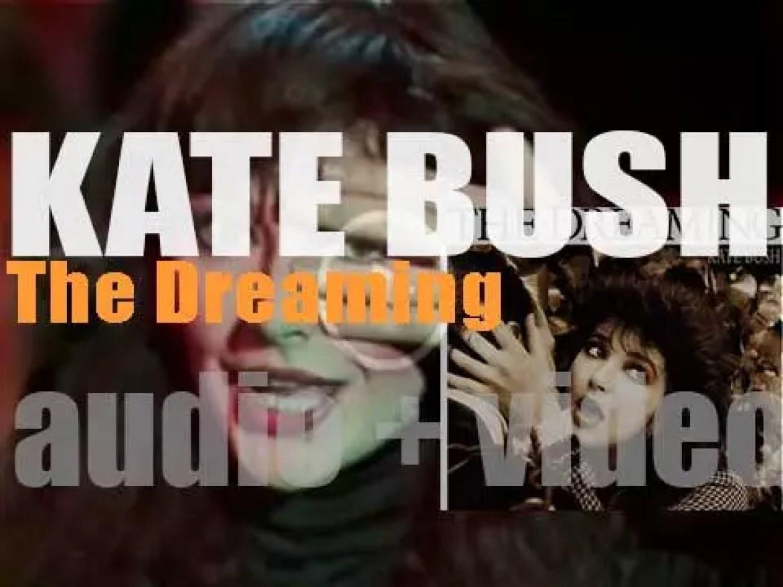 EMI publish Kate Bush's fourth album : 'The Dreaming' (1982)