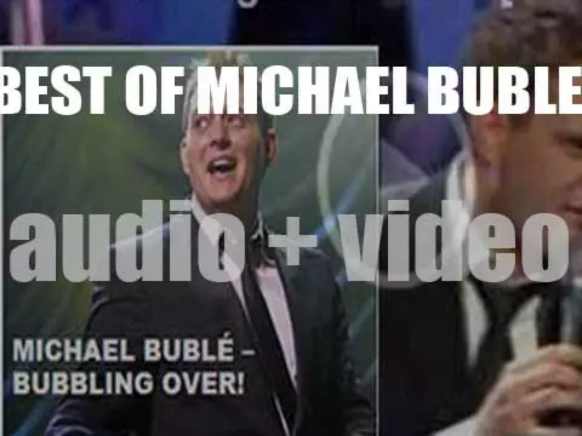 Happy Birthday Michael Bublé. 'Bubbling Over!'