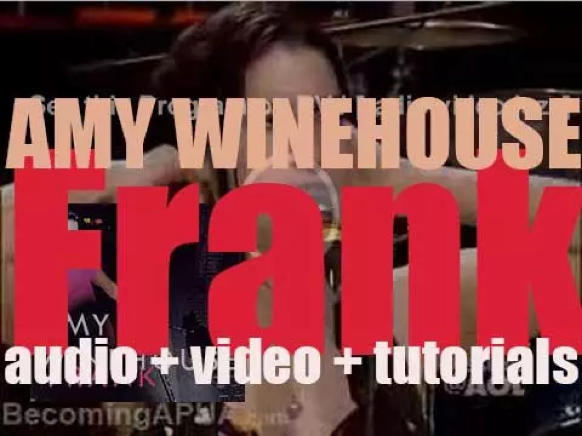 Amy Winehouse releases her debut album : 'Frank' featuring 'Fuck Me Pumps' (2003)