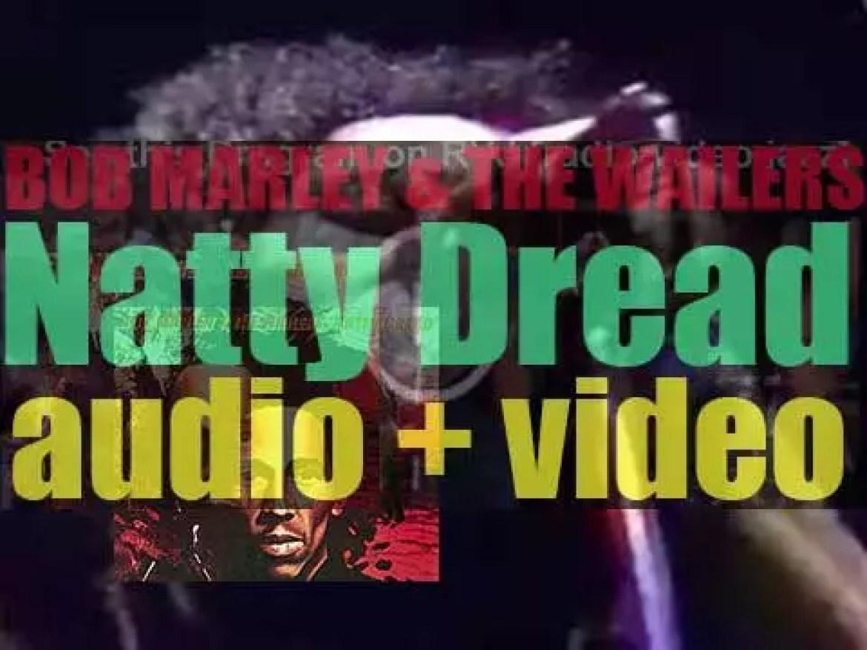 Island publish 'Natty Dread' by Bob Marley & The Wailers featuring 'No Woman, No Cry' (1974)