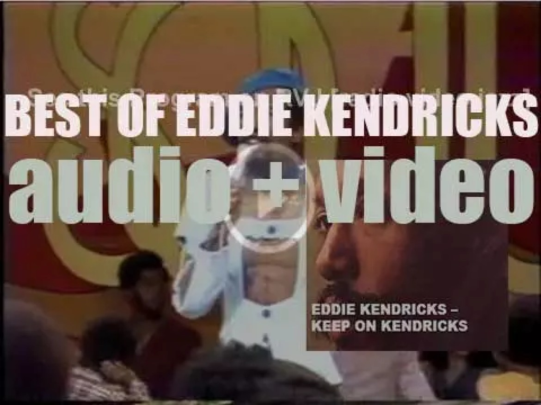 We remember Eddie Kendricks. 'Keep On Kendricks'