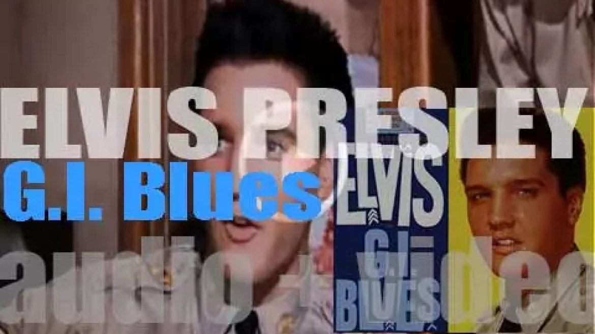 RCA Victor publish Elvis Presley's 'G.I. Blues,' the OST to the eponymous film (1960)