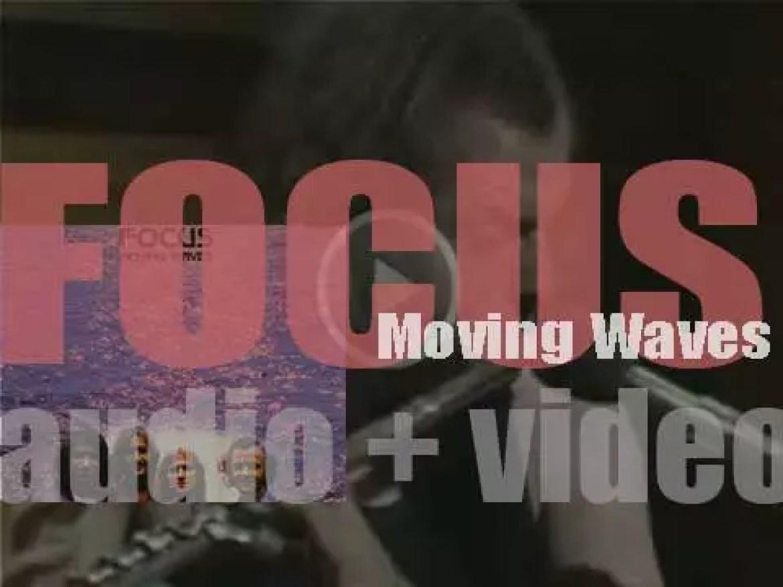 Focus release their second album : 'Moving Waves' featuring 'Hocus Pocus' (1971)