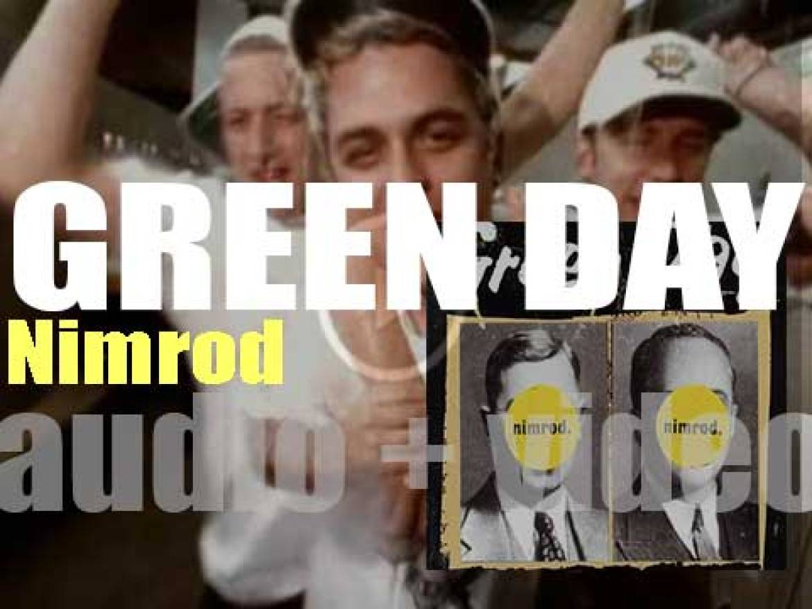 Green Day release 'Nimrod' featuring 'Good Riddance (Time of Your Life)' (1997)