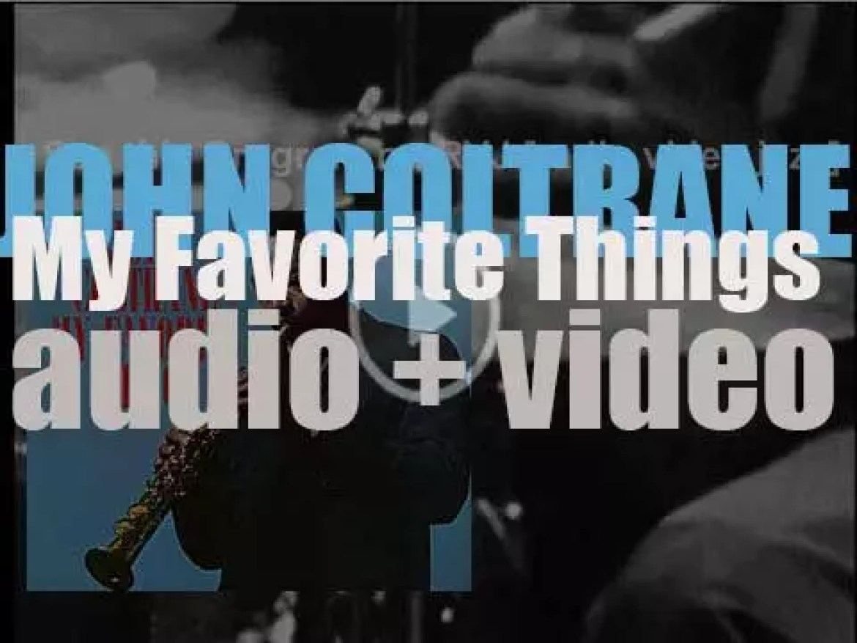 John Coltrane finishes the recording of 'My Favorite Things,' an album with Mccoy Tyner, Steve Davis and Elvin Jones (1960)