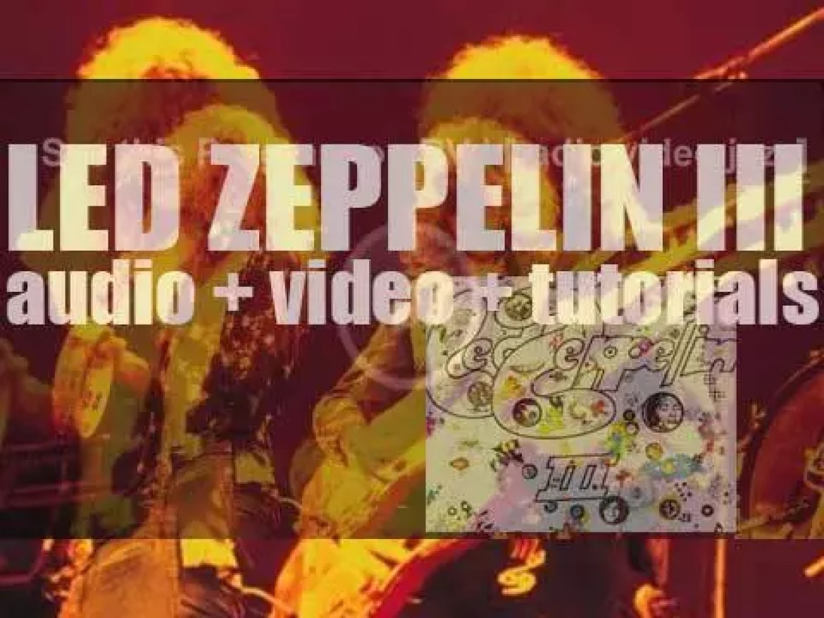 Atlantic publish 'Led Zeppelin III' their third album featuring 'Immigrant Song,' 'Gallows Pole' and 'Since I've Been Loving You' (1970)