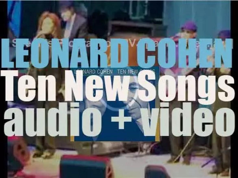 Leonard Cohen releases his tenth album : 'Ten New Songs' featuring 'In My Secret Life' (2001)
