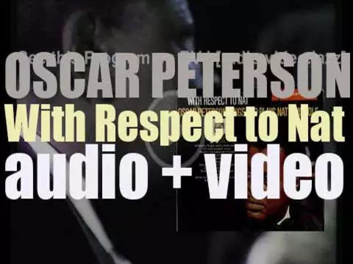 Oscar Peterson begins the recording of 'With Respect to Nat' in tribute to Nat King Cole (1965)
