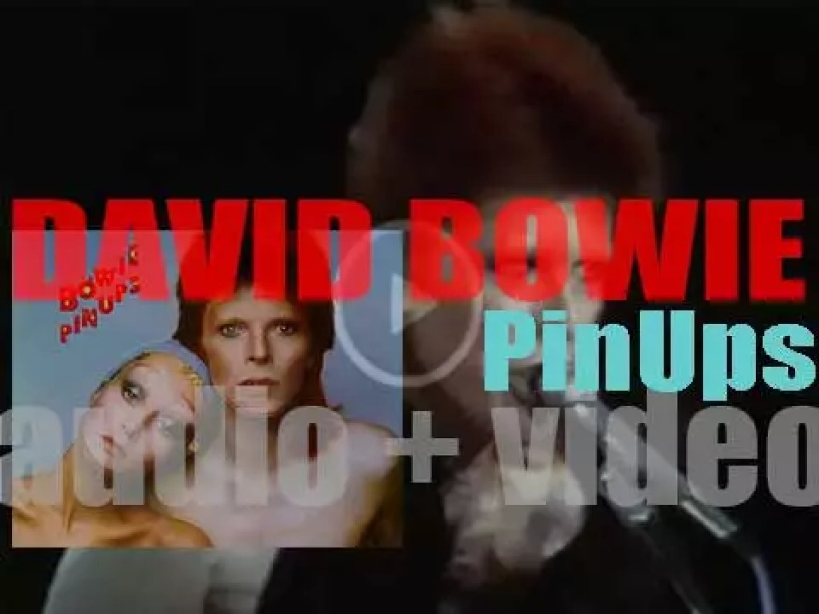 RCA Records publish David Bowie's seventh album 'Pin Ups' featuring 'Sorrow' (1973)