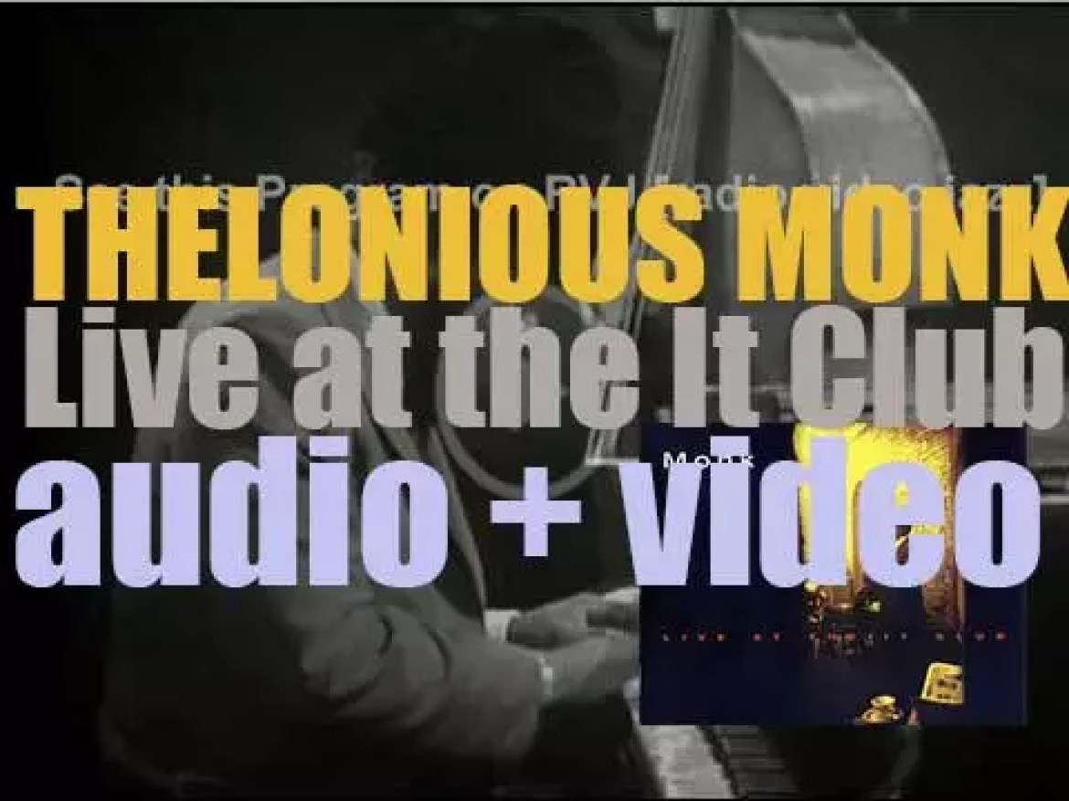 Thelonious Monk records 'Live at the It Club' with Charlie Rouse et al (1964)