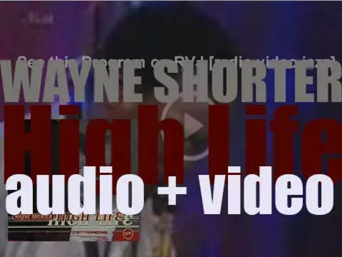 Wayne Shorter records 'High Life' produced by Marcus Miller for Verve (1995)