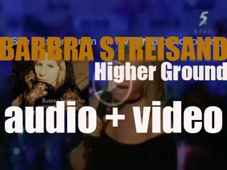Columbia publish Barbra Streisand's twenty seventh album : 'Higher Ground' (1997)