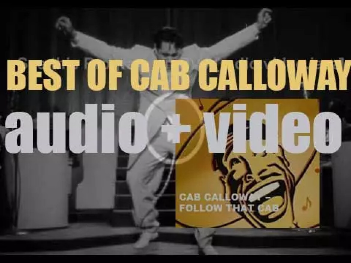 We remember Cab Calloway. 'Follow That Cab'