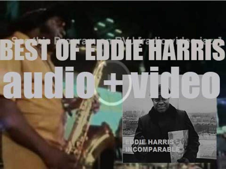 We remember Eddie Harris. 'Incomparable'